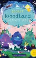 The Secret Woodland Activity Book