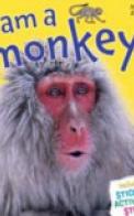 I Am a Monkey!