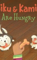 Siku and Kamik Are Hungry (English)