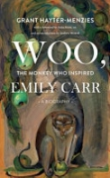 Woo, the Monkey Who Inspired Emily Carr