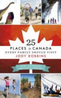 25 Places in Canada Every Family Should Visit