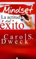 MINDSET LA ACTITUD DEL ÉXITO
