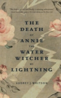 The Death of Annie the Water Witcher by Lightning