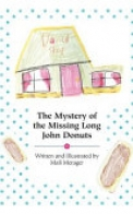 The Mystery of the Missing Long John Donuts