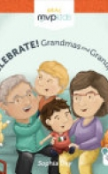 Celebrate! Grandmas and Grandpas