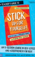 A Teacher's Guide to Stick Up for Yourself!