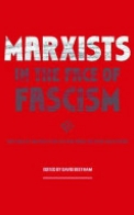 Marxists in Face of Fascism