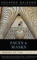 Faces and Masks: Memory of Fire