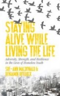 Staying Alive While Living the Life