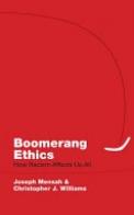 Boomerang Ethics
