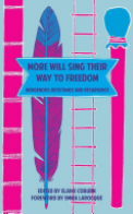 More Will Sing Their Way to Freedom
