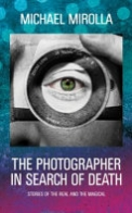 The Photographer in Search of Death