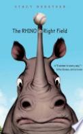 The Rhino in Right Field