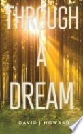 Through a Dream