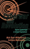 Cyberwar and Revolution