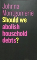 Should We Abolish Household Debts?