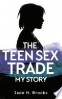 The Teen Sex Trade