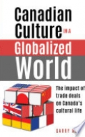 Canadian Culture in a Globalized World