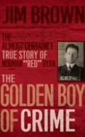 The Golden Boy of Crime