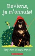 Reviens, Je M'Ennuie!