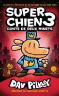 Super Chien: N? 3 - Conte de Deux Minets
