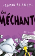 Les Méchants : N° 3 - la Vengeance du Cochon Dingue