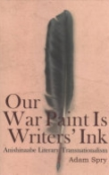 Our War Paint Is Writers' Ink
