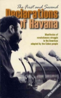 The First and Second Declarations of Havana