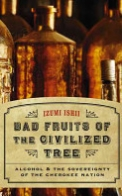 Bad Fruits of the Civilized Tree