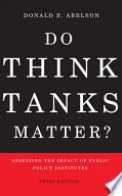 Do Think Tanks Matter? Third Edition