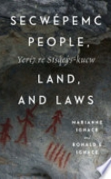Secwépemc People, Land, and Laws