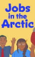 Jobs in the Arctic (English)