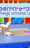 Things Around Us (English/Inuktitut)