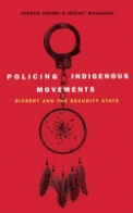 Policing Indigenous Movements