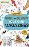 Write and Design Your Own Magazines