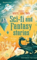 Write Your Own Sci Fi and Fantasy Stories
