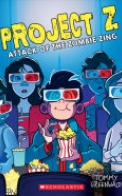 The Zombie Zing (Project Z #3)