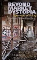 Beyond Market Dystopia