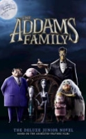 The Addams Family: The Junior Novel Deluxe