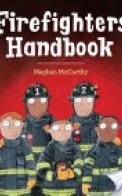 Firefighters' Handbook