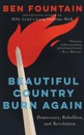 Beautiful Country Burn Again