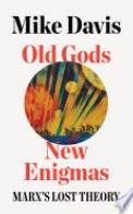 Old Gods, New Enigmas