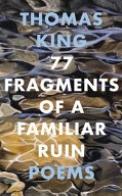 77 Fragments of a Familiar Ruin