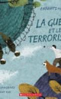 Enfants du Monde : la Guerre et le Terrorisme