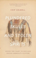 Plundered Skulls and Stolen Spirits