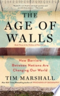 The Age of Walls