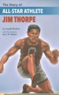 The Story of All-Star Athlete Jim Thorpe
