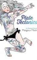 Plate Tectonics: An Illustrated Memoir