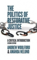 The Politics of Restorative Justice: A Critical Introduction