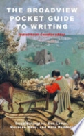 The Broadview Pocket Guide to Writing - Revised Fourth Canadian Edition